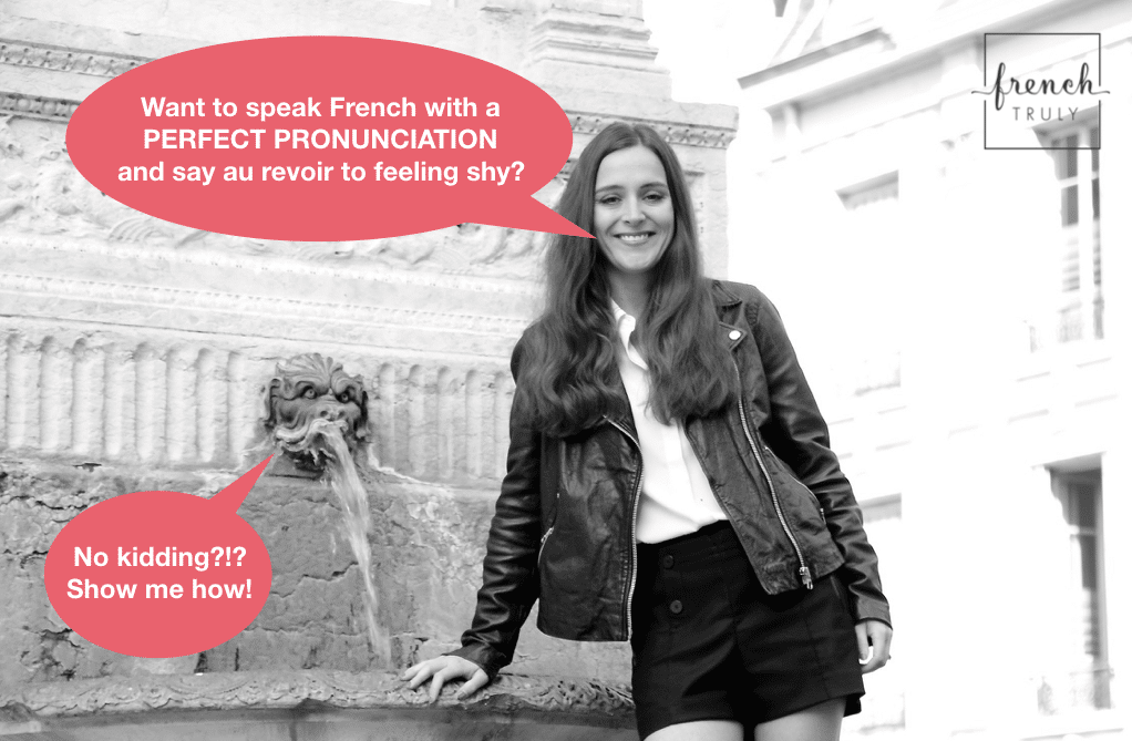 How to Easily Improve your French Pronunciation