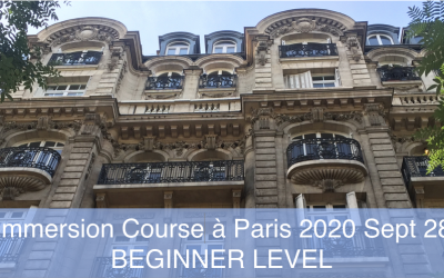 French Immersion Course Paris Beginners 2020 Sept 28 – Oct 4